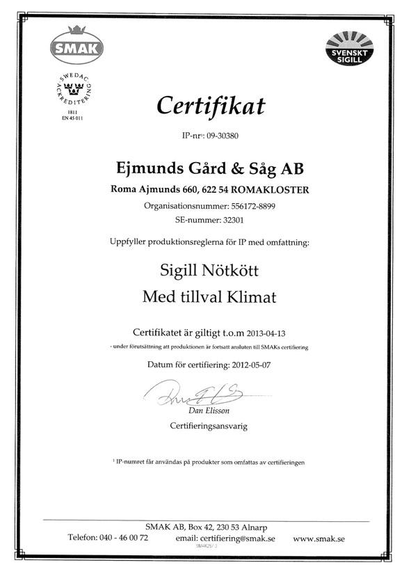 31766 Ejmunds Gård o Såg AB Certifikat och beslut för sigill nöt med klimattillägg 2012-1-2
